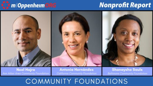 Mark Oppenheim leads a discussion on the importance of community foundations, with guests; Neel Hajra, CEO of Ann Arbor Area Community Foundation Antonia Hernández, President & CEO of California Community Foundation and Shanaysha Sauls, CEO of Baltimore Community Foundation