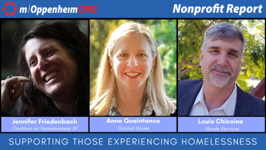 Louis Chicoine, CEO at Abode Services in Freemont, CA, Jennifer Friedenbach, Executive Director of the Coalition on Homelessness in San Francisco, CA and Anne Quaintance, CEO of Conard House.